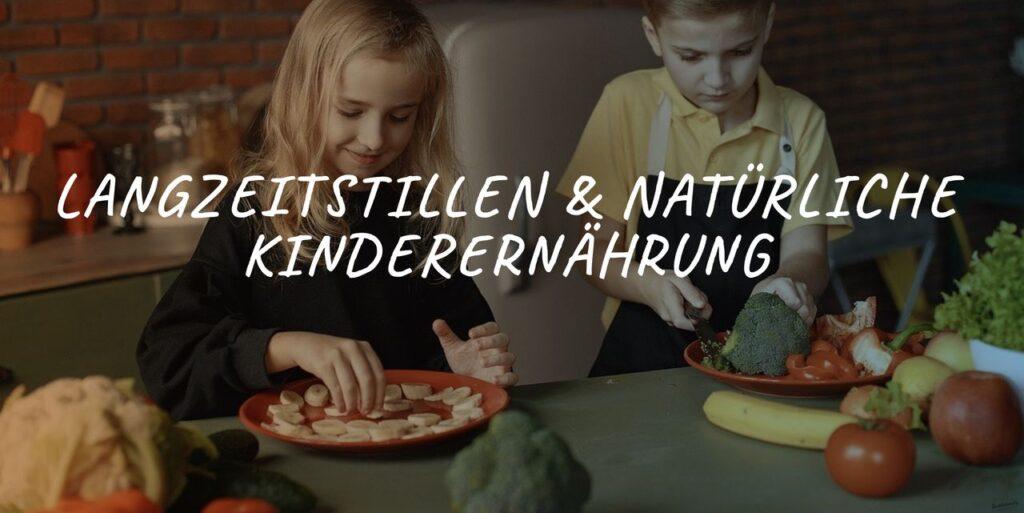 Bild: LANGZEITSTILLEN & NATÜRLICHE KINDERERNÄHRUNG 2